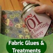Fabric Glues & Treatments