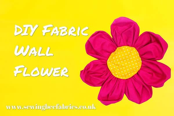 How To Make A Large Fabric Flower | Sewing Bee Fabrics